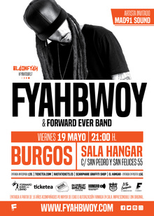 Fyahbwoy & Forward Ever Band - #FyahTour17 - Burgos