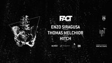 FACT pres. Enzo Siragusa, Thomas Melchior y Hitch