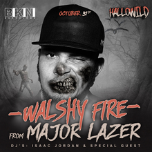 #HALLOWILD con WALSHY FIRE de Major Lazer