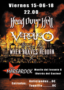 Head Over Hell + Verdugo + When Braves Reborn