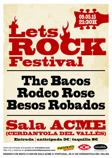 LETS ROCK FESTIVAL  (Besos Robados, Rodeo Rose, The Bacos)