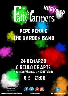 The Fatty Farmers + Pepe Peña & The Garden Band