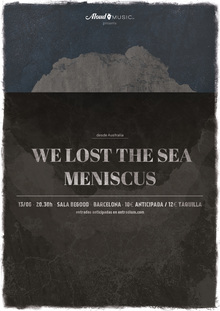We Lost The Sea + Meniscus en Barcelona