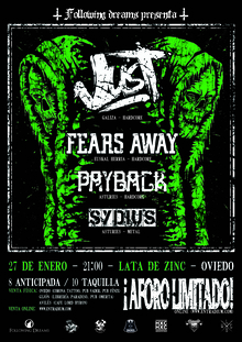 Just + Fears Away + Payback + Sydius
