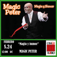 MAGIA Y HUMOR . Magic Peter