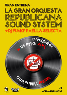 La gran orquesta republicana sound system